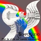 Por la Vida un Canto Necesario (Cover) de Tiempo Nuevo