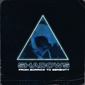 Shadows von From Sorrow To Serenity