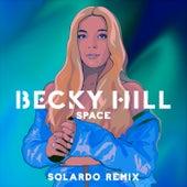 Space (Solardo Remix) by Becky Hill