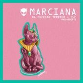 Marciana de Da f*cking Terrier