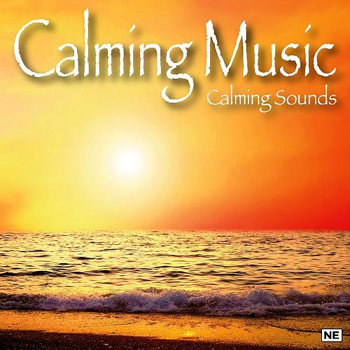 Calming Music by Calming Sounds