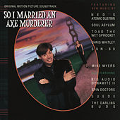 So I Married An Axe Murderer (Original Motion Picture Soundtrack) (Partial) + Additional Track Offerings by Various Artists