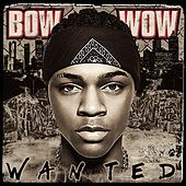 Wanted by Bow Wow