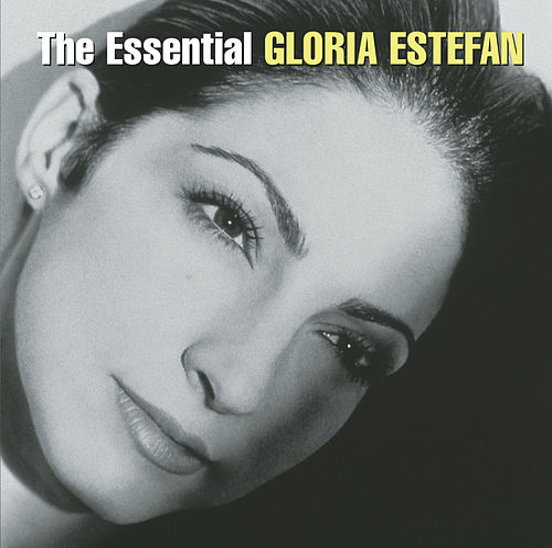 The Essential Gloria Estefan by Various Artists