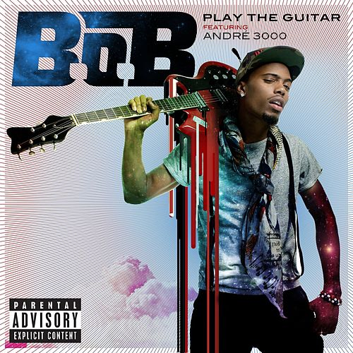 Play The Guitar by B.o.B
