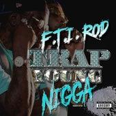 Trap Young Nigga de F.T.I Rod