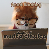 SMART WORKING Playlist di Musica Classica de Various Artists