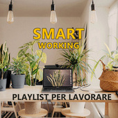 SMART WORKING Playlist per lavorare de Various Artists