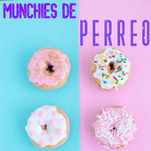 Munchies De Perreo von Various Artists