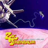 Only Wanna Dance with You by Zac Tenenbaum