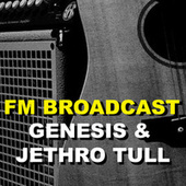 FM Broadcast Genesis & Jethro Tull de Genesis