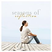 Seasons of Reflection by Various Artists