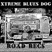 Road Recs by Xtreme Blues Dog