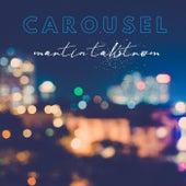 Carousel von Martin Tallstrom