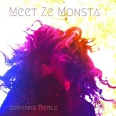 Meet Ze Monsta (feat. Adrienne Pierce) by Stahv