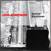 System Breakdown by Loud Apartment