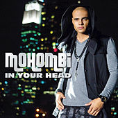 In Your Head de Mohombi