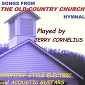 Songs from the Old Country Church Hymnal de Jerry Cornelius