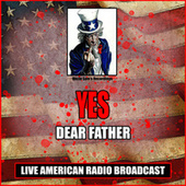 Dear Father (Live) von Yes