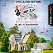 Bunburry - Sweet Revenge - A Cosy Mystery Series, Episode 7 (Unabridged) von Helena Marchmont