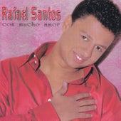Con Mucho Amor von Rafael Santos Y Alvaro Lopez