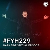 Find Your Harmony Radioshow #229 (Dark Side Special Episode) de Andrew Rayel