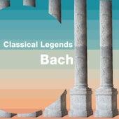 Classical Legends: Bach von Johann Sebastian Bach