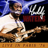 Live in Paris '76 by Muddy Waters