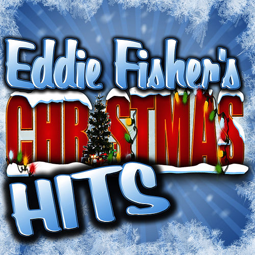 Christmas Hits by Eddie Fisher