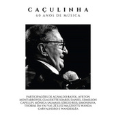 Caçulinha - 60 Anos de Música (Ao Vivo) by Caçulinha