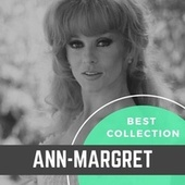 Best Collection Ann-Margret by Ann-Margret