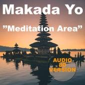 Meditation Area (Audio 8d Version) de Makada Yo