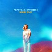 Neptune's Daughter by Kerri Watt