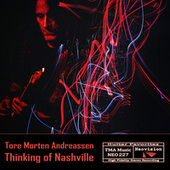 Thinking of Nashville de Tore Morten Andreassen