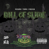 Ball of Slime von Young Tone Fresh