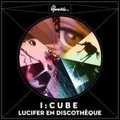 Lucifer en discothèque by I:Cube