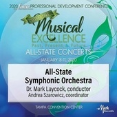 2020 Florida Music Education Association (FMEA): All-State Symphonic Orchestra [Live] von Florida All-State Symphonic Orchestra