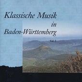 Klassische Musik in Baden-Württemberg, Vol. 2 by Various Artists