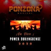 ¡En Vivo! Power Duranguense 2020 by Ponzoña Musical