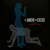 El Amor Es Ciego (Banda Sonora Original del Cortometraje el Amor Es Ciego) de El Amor es Ciego