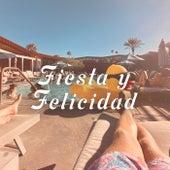 Fiesta y Felicidad de Various Artists