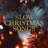 Slow Christmas Songs von Various Artists