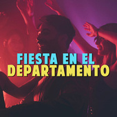 Fiesta En El Departamento von Various Artists