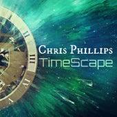TimeScape de Chris Phillips