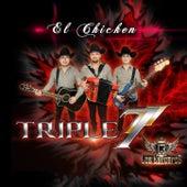 El Chicken by Triple 7