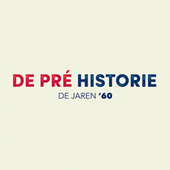 De Pré Historie - De jaren '60 by Various Artists