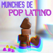 Munchies De Pop Latino by Various Artists