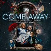 Come Away (Original Motion Picture Soundtrack) von John Debney