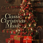 Classic Christmas Music by Various Artists