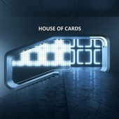 House of Cards by House Hits